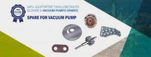 Roots Blower Spares Manufacturer, Supplier and Exporter in Gujarat, India